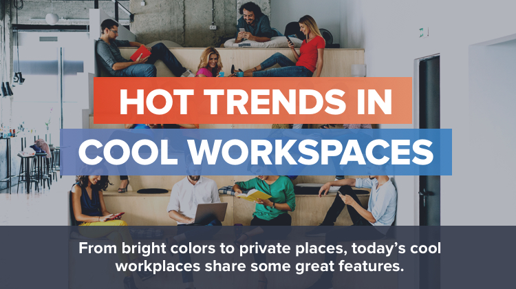 Hot Trends in Cool Workspaces (Slideshow)