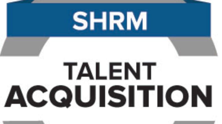 SHRM Announces New Credential for Talent Acquisition Pros