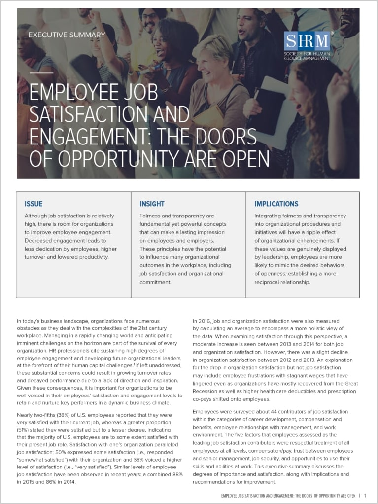 2017 Employee Job Satisfaction and Engagement: The Doors of Opportunity Are Open