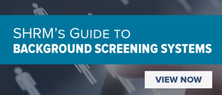 SHRM's Guide to Background Screening Systems