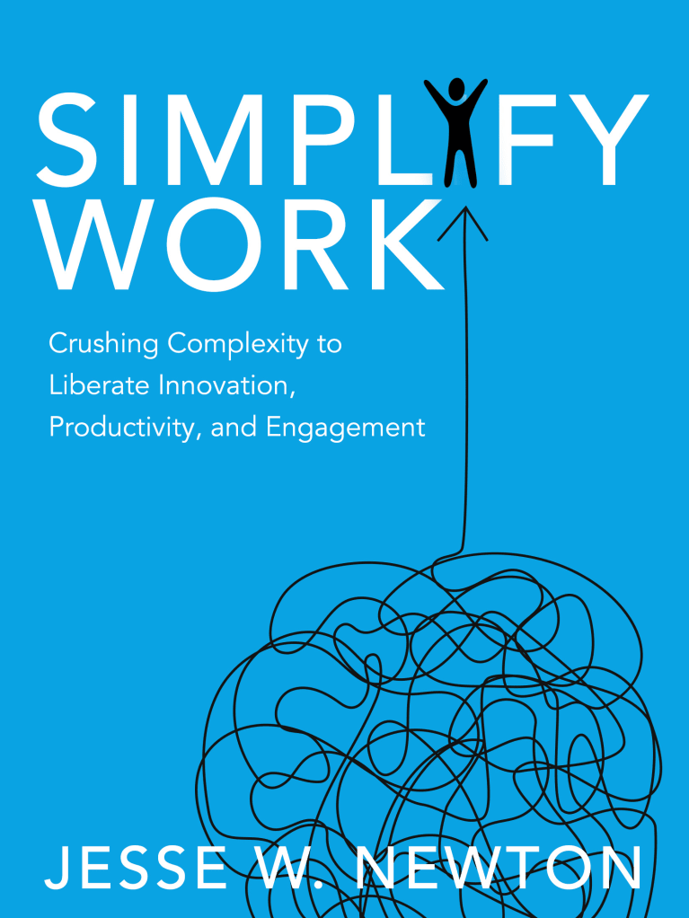 Why We Need to Simplify Work
