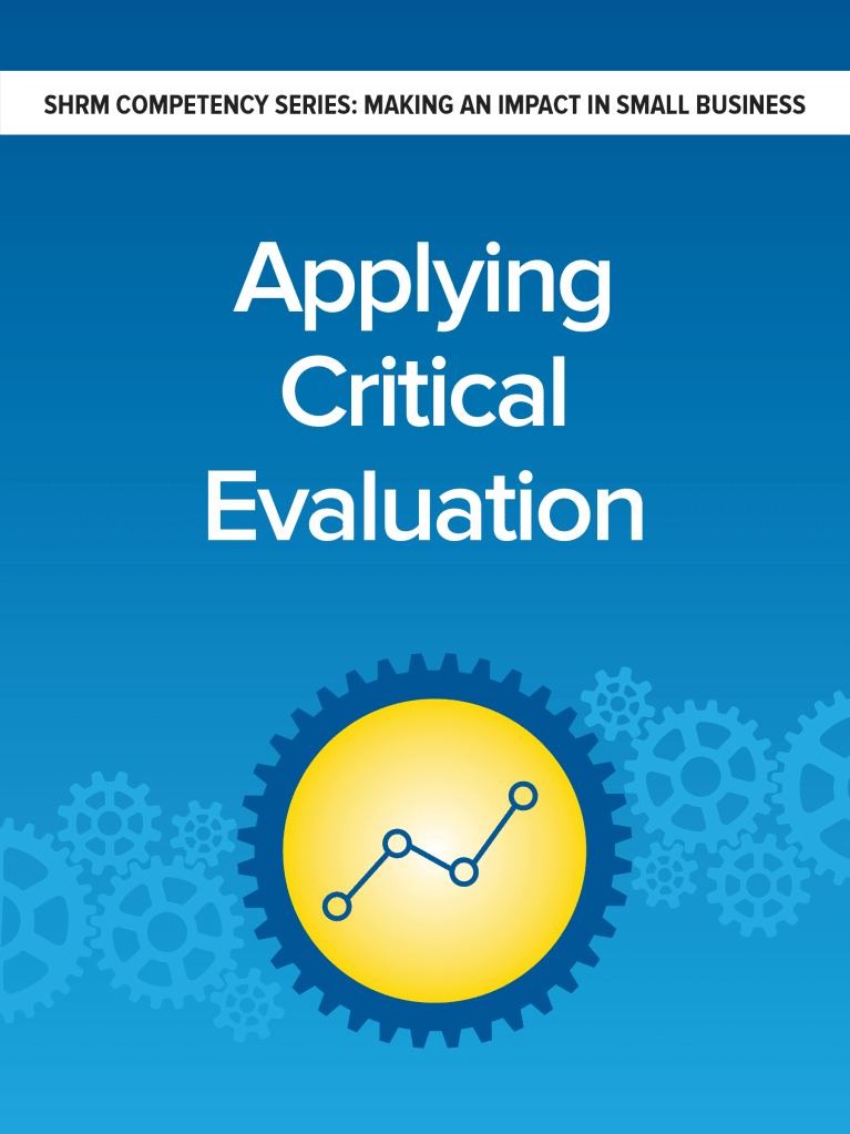 Critical Evaluation: 3 Steps to Assess the Big Picture