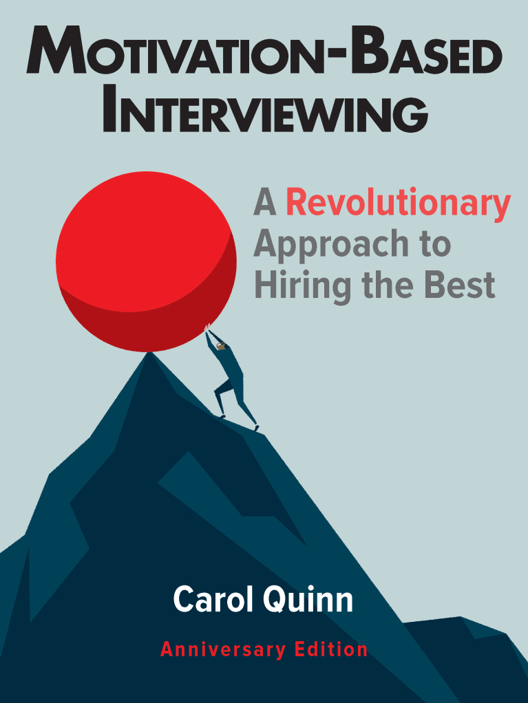 Motivation-Based Interviewing: Stop Asking the Wrong Interview Questions