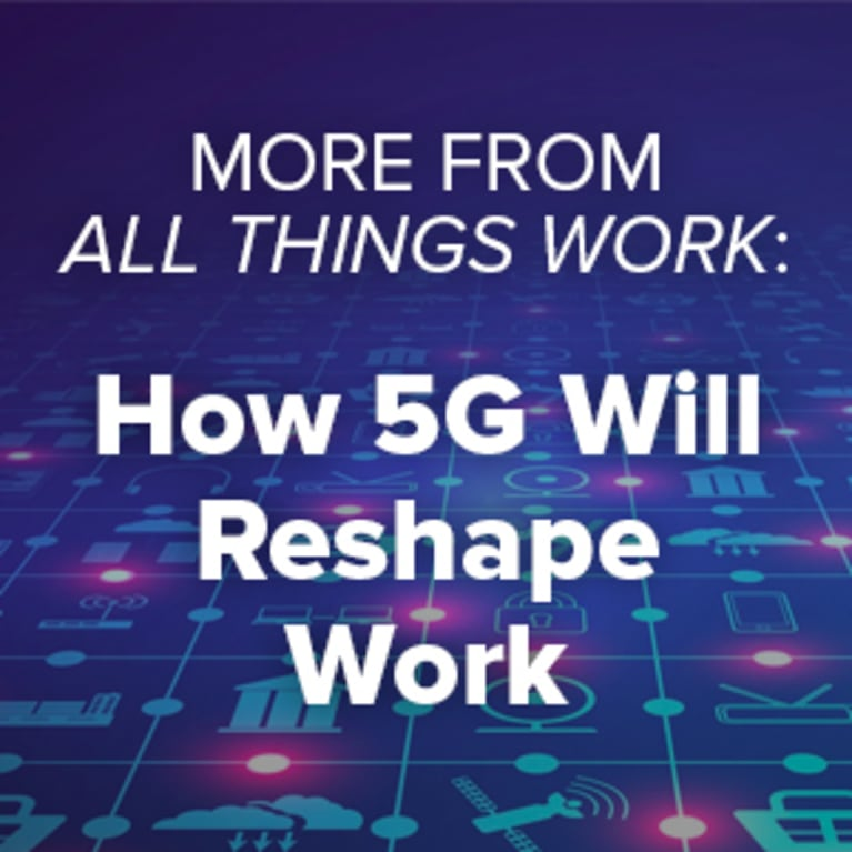 How 5G Will Reshape Work
