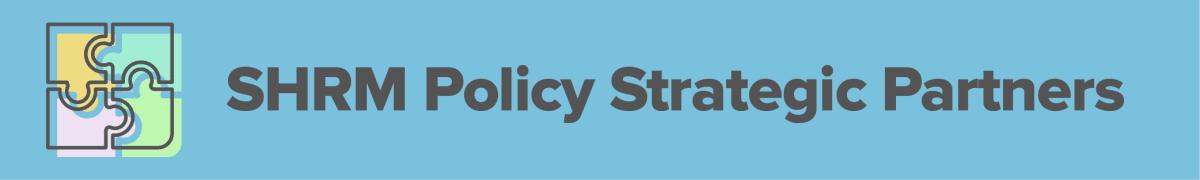 SHRM policy strategic partners