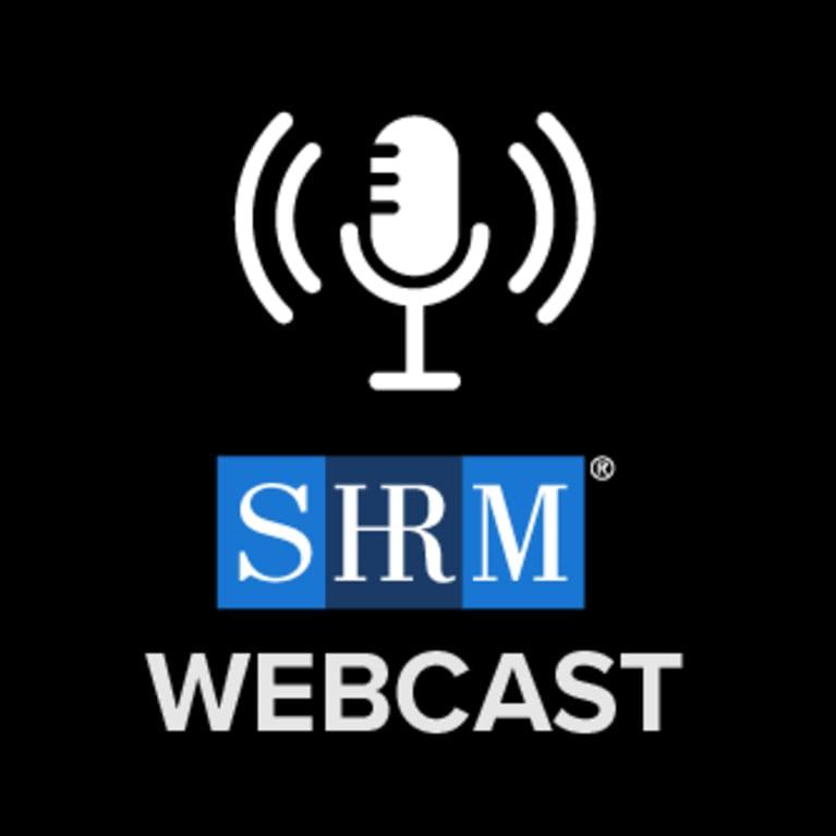 SHRM Webcast