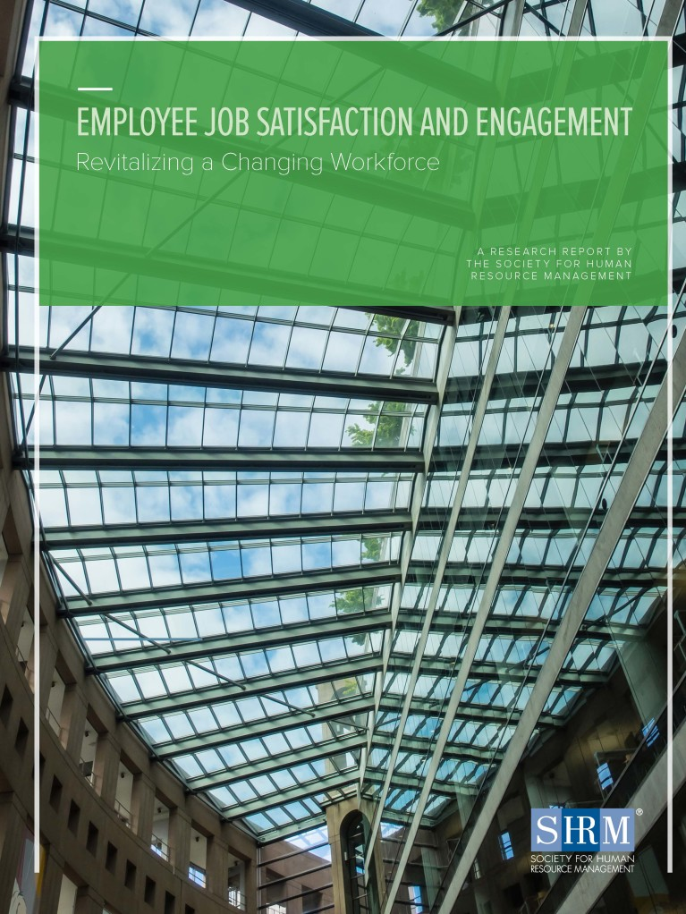 2016 Employee Job Satisfaction and Engagement: Revitalizing a Changing Workforce