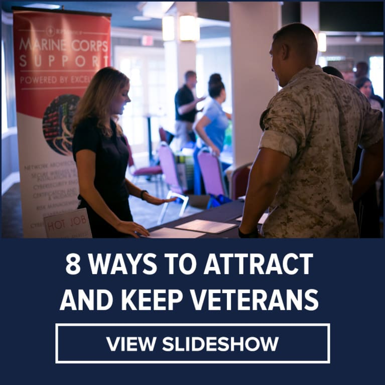 8 Ways to Attract and Keep Veterans