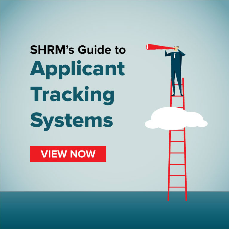 View SHRM's Guide to Applicant Tracking Systems