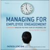 Managing for Employee Engagement: A Workshop Based on The Three Signs of a Miserable Job Facilitator's Guide Set