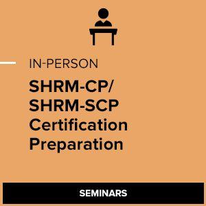 SHRM-CP/SHRM-SCP Certification Preparation