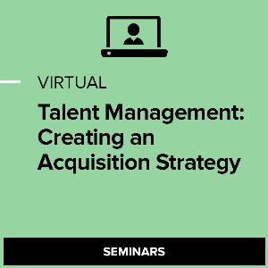 Virtual Talent Management: Creating an Acquisition Strategy