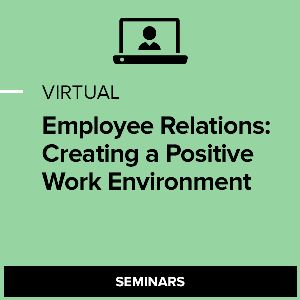 Virtual Employee Relations: Creating a Positive Work Environment