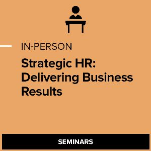 Strategic HR: Delivering Business Results