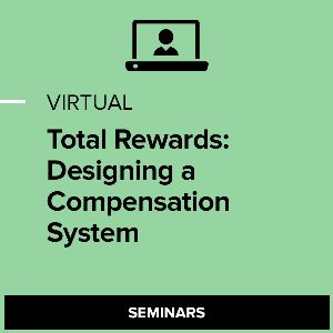 Virtual Total Rewards: Designing a Compensation System