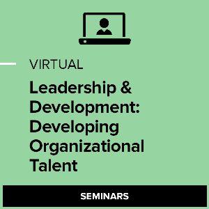 Virtual L&D: Developing Organizational Talent