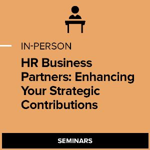 HR Business Partners: Enhancing Your Strategic Contributions