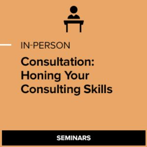 Consultation: Honing Your Consulting Skills