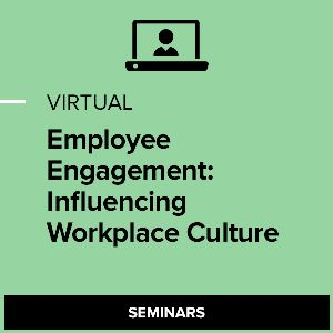 Virtual Employee Engagement: Influencing Workplace Culture