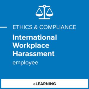 International Workplace Harassment (Employee)