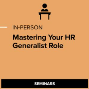 Mastering Your HR Generalist Role