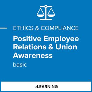 Positive Employee Relations & Union Awareness (Basic)