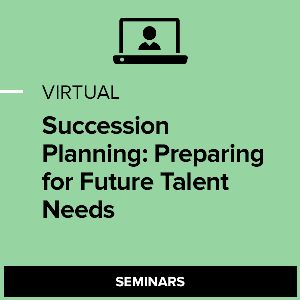 Virtual Succession Planning: Preparing for Future Talent Needs