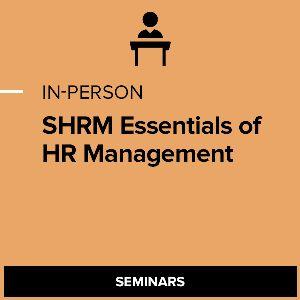 SHRM Essentials of HR Management