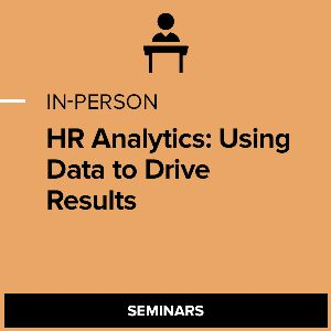 HR Analytics: Using Data to Drive Results