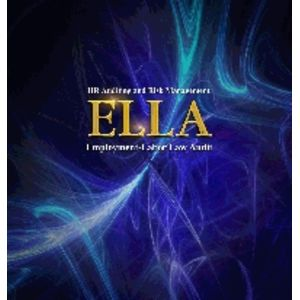 Employment Labor Law Audit (ELLA) 10th Edition