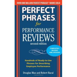 Perfect Phrases for Performance Reviews, Second Edition