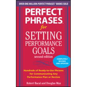 Perfect Phrases for Setting Peformance Goals