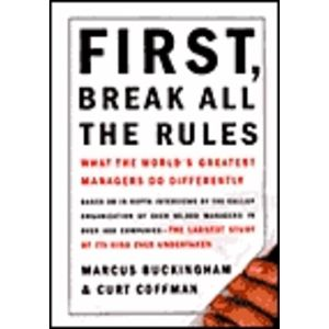 First Break All the Rules (Hardcover)