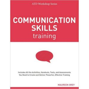 Communication Skills Training (ATD Workshop Series)