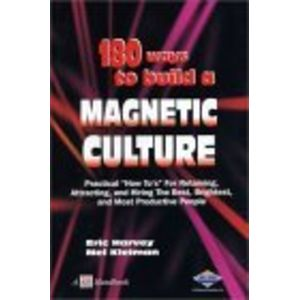 180 Ways to Build a Magnetic Culture