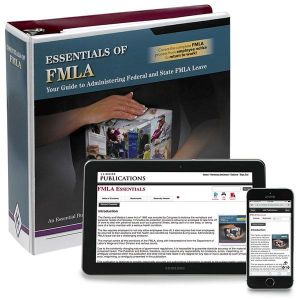 FMLA Essentials Manual + Online Edition with 1-Year Update Service