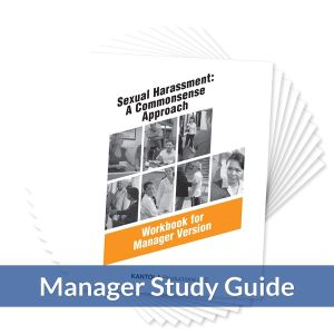 Sexual Harassment: A Commonsense Approach -- Manager Study Guide