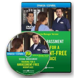 Sexual Harassment: Training for a Harassment-Free Workplace, DVD Series — California Manager Version (Spanish)