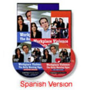 Workplace Violence: The Early Warning Signs Employee and Manager Spanish Combo