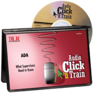 Audio Click 'n Train: ADA - What Supervisors Need to Know