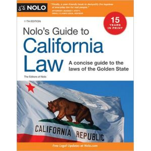 Nolo's Guide to California Law: A Concise Guide to the Laws of the Golden State