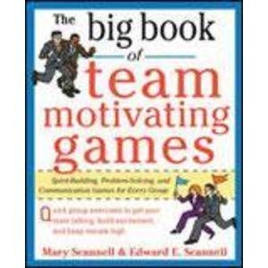 The Big Book of Team Motivating Games