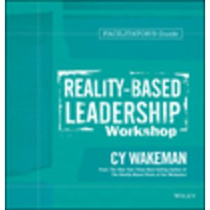 Reality-Based Leadership Workshop Deluxe Facilitator's Guide Set