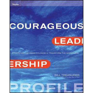 Courageous Leadership Profile