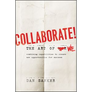 Collaborate: The Art of We