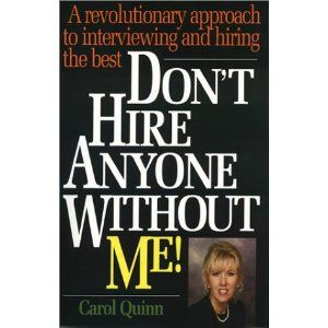 Don't Hire Anyone Without Me!