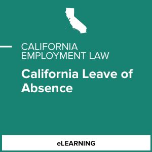 California Leave of Absence