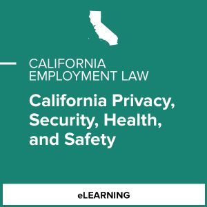 California Privacy, Security, Benefits and Safety