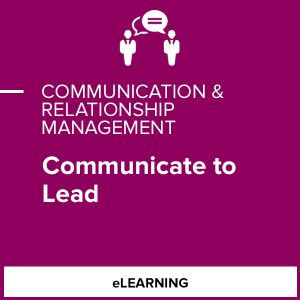 Communicate to Lead