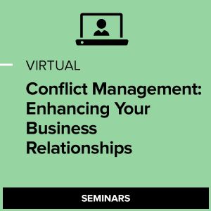 Virtual Conflict Management: Enhancing Your Business Relationships